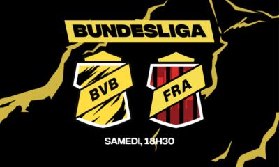 Le Borussia Dortmund et l'Eintracht Francfort s'affrontent samedi. Vous trouverez tous les conseils pour parier chez betFIRST !