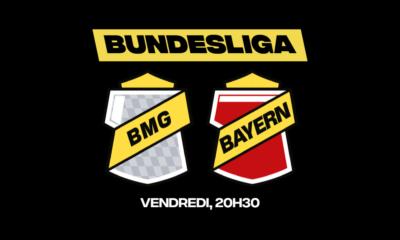 Le Borussia Mönchengladbach et le FC Bayern ouvrent la nouvelle saison de Bundesliga. Vous trouverez tous les conseils pour parier chez betFIRST !